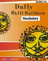 Daily Skill Builders: Vocabulary, Grades 4-5