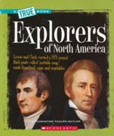 Explorers of North America: A True Book