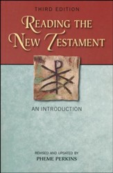 Reading the New Testament: An Introduction; Third Edition, Revised and Updated (Revised and Updated)