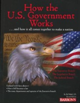How the U.S. Government Works