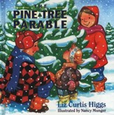 The Pine Tree Parable, The Parable Series #4