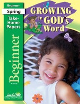 Growing in God's Word Beginner (ages 4 & 5) Take-Home Papers