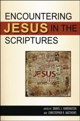Encountering Jesus in the Scriptures