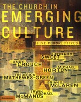 The Church in Emerging Culture: Five Perspectives - eBook