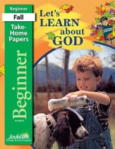 Let's Learn About God Beginner (ages 4 & 5) Take-Home Papers, Revised Edition