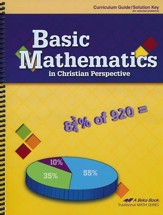 Abeka Basic Mathematics in Christian  Perspective Curriculum Guide/Solution Key