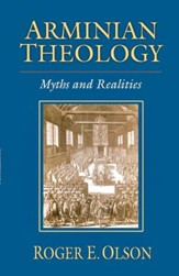 Arminian Theology: Myths and Realities - eBook