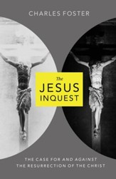 The Jesus Inquest: The Case For and Against the Resurrection of the Christ - eBook