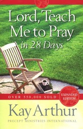 Lord, Teach Me to Pray in 28 Days - eBook