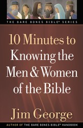 10 Minutes to Knowing the Men and Women of the Bible  - eBook