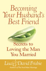 Becoming Your Husband's Best Friend - eBook