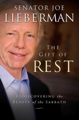 The Gift of Rest: Rediscovering the Beauty of the Sabbath - eBook
