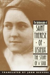 The Autobiography of Saint Therese: The Story of a Soul - eBook