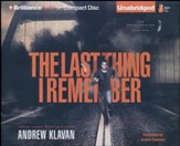 The Last Thing I Remember, The Homelanders Series #1  - Unabridged Audiobook on CD