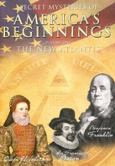 Secrets Mysteries of America's Beginnings Vol. 1:  The New Atlantis, DVD