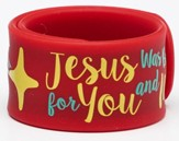 Jesus Was Born, Slap Braclet