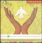The Practice of Prayer- pamphlet