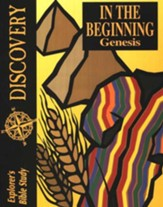 Bible Discovery: In The Beginning (Genesis), Student Workbook