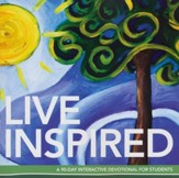 Live Inspired: A 90-Day Interactive Devotional for Students