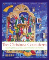 Christmas Countdown: Creating 25 Days of New Advent Traditions for Families - eBook