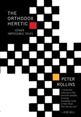 Orthodox Heretic: And Other Impossible Tales - eBook