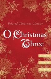 O Christmas Three: O. Henry, Tolstoy, Dickens - eBook