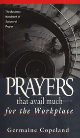 Prayers That Avail Much Workplace - eBook