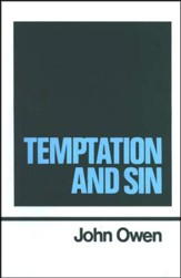 Temptation and Sin: Works of John Owen- Volume VI
