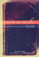 How We Got Our Bible: Youth Edition