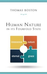 Human Nature in Its Fourfold State [1989 Hardcover]