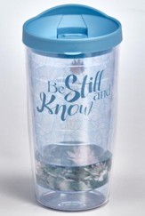 Be Still and Know Insulated Tumbler