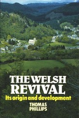 The Welsh Revival: Its Origins & Development