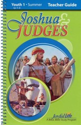 Joshua and Judges Youth 1 (Grades 7-9) Teacher's Guide