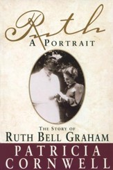 Ruth, A Portrait: The story of Ruth Bell Graham - eBook