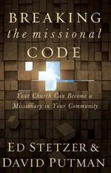 Breaking the Missional Code: When Churches Become Missionaries in Their Communities - eBook