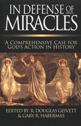 In Defense of Miracles A Comprehensive Case for God's Actions in History