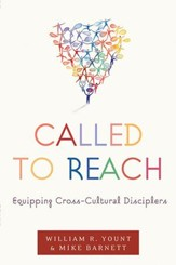 Called to Reach: Equipping Cross-Cultural Disciplers - eBook
