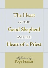 The Heart of the Good Shepherd and the Heart of a Priest