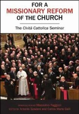 For a Missionary Reform of the Church: The Civilta Cattolica Seminar