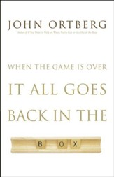 When the Game Is Over, It All Goes Back in the Box, Large Print