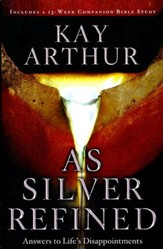 As Silver Refined: Learning to Embrace Life's Disappointments, Large Print