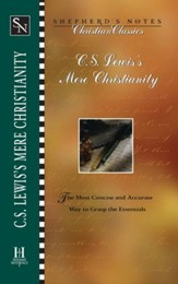 Shepherd's Notes on C.S. Lewis's Mere Christianity - eBook