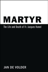 Martyr: The Life and Death of Fr. Jacques Hamel