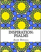 Inspiration 2 - Psalms: An Adult Coloring Book for Christians: Volume 2