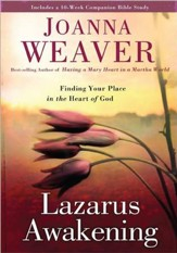 Lazarus Awakening: : Finding Your Place in the Heart of God, Large Print