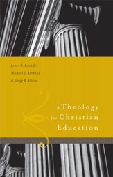 A Theology for Christian Education - eBook