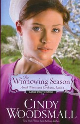 The Winnowing Season, Amish Vines and Orchards Series #2 LGPT