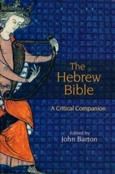 The Hebrew Bible: A Critical Companion