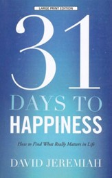 31 Days to Happiness, Large Print
