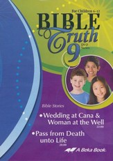 Abeka Bible Truth DVD #9: Wedding at  Cana & Woman at the  Well, Pass from Death unto Life